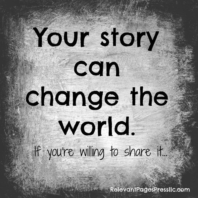 Your Story Can Change the World