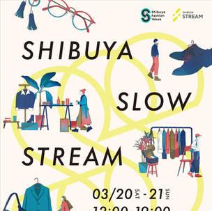 SHIBUYA SLOW STREAM(2021)