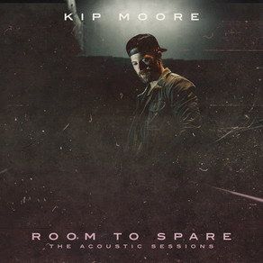 Kip Moore Announces ROOM TO SPARE: THE ACOUSTIC SESSIONS EP - Available 11/16