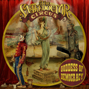 """BILLY RAY CYRUS UNLEASHES FIRST TRACK,""""GODDESS OF DEMOCRACY,""""FROM NEW ALBUM THE SNAKEDOCTOR CIRCUS"""