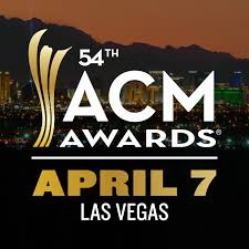 "NOMINATIONS ANNOUNCED FOR THE ""54TH ACADEMY OF COUNTRY MUSIC AWARDS™"""
