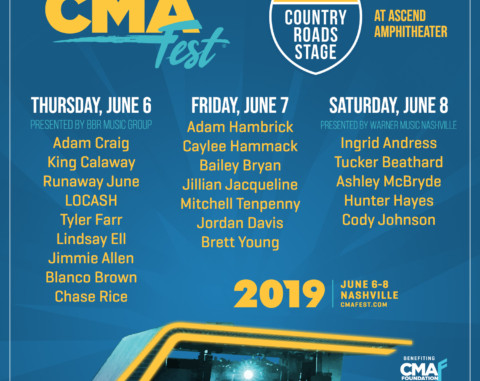 CMA FEST REVEALS LINEUP FOR  FIRESTONE COUNTRY ROADS STAGE AT ASCEND AMPHITHEATER JUNE 6 – 8