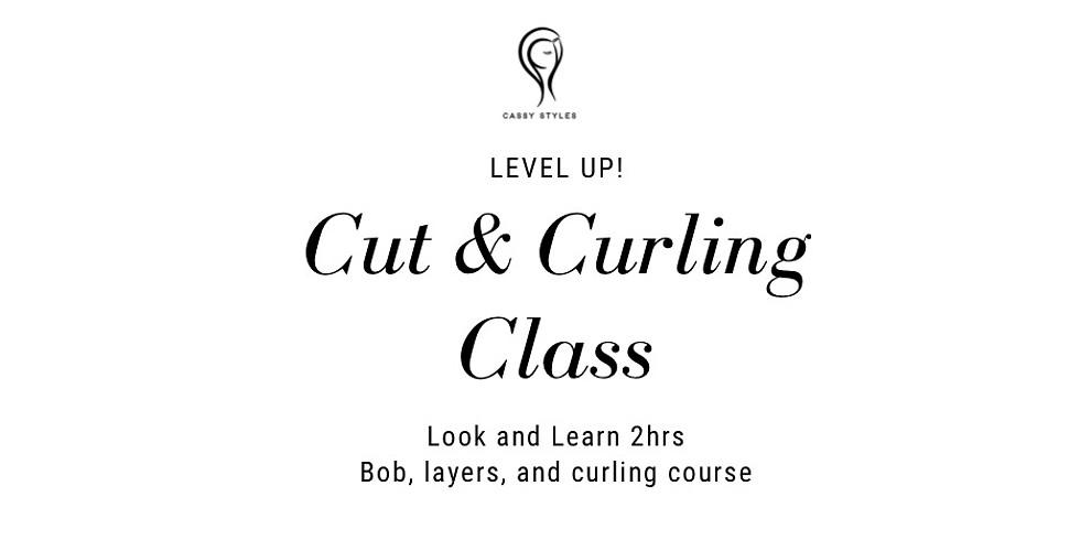 Cut & Curling Class