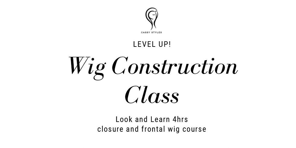 Wig Construction Class