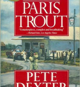 Book Review:  Paris Trout by Pete Dexter