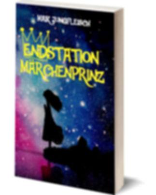 Endstation Märchenprinz von Maik Jungfleisch