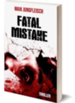 Fatal Mistake von Maik Jungfleisch
