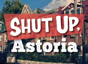 Shut Up Astoria.png