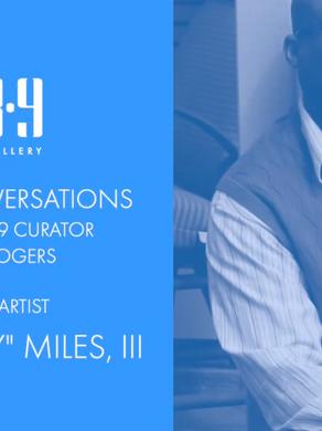 """Gallery Conversations - John """"Trey"""" Miles, III"""