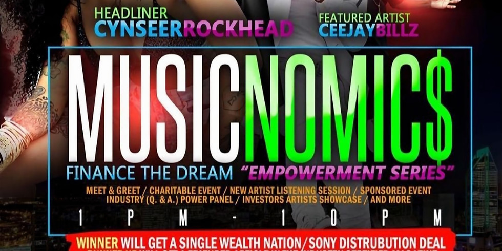 "Music Nomic$ Finance the Dream ""Empowerment Series"""