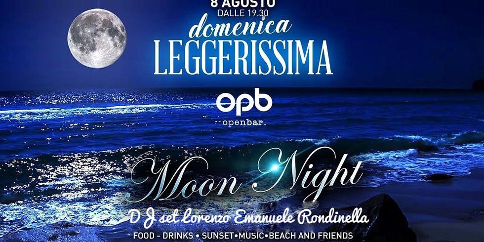 DOMENICA LEGGERISSIMA MOON NIGHT
