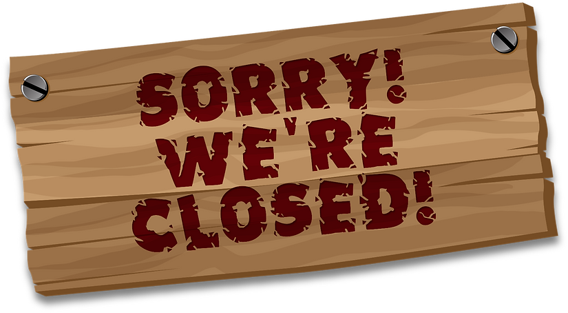 PngJoy_sorry-were-closed-we-are-closed-s