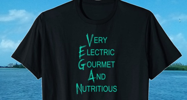 Vegan Very Electric Gourmet and Nutritious