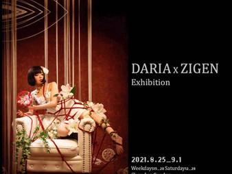 DARIA ×ZIGEN Exhibition