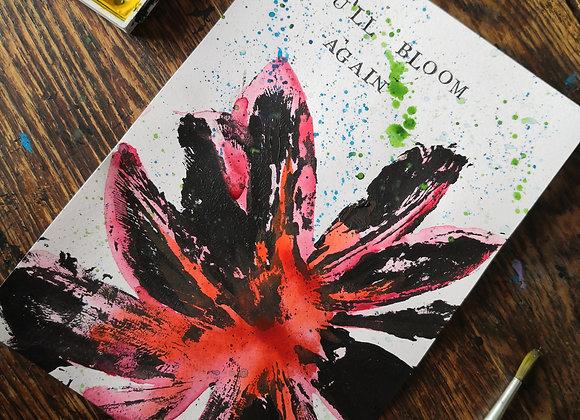 'You'll bloom again' natural print A5 artwork