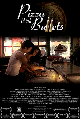 Pizza With Bullets poster