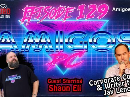129. Shaun Eli Corporate comic and joke writer for Jay Leno