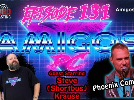 131. Phoenix Comedian Steve Shortbus Krause