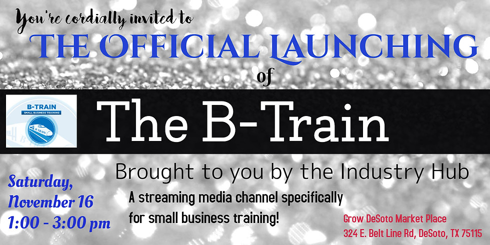 Launch of the B-Train, small business training channel
