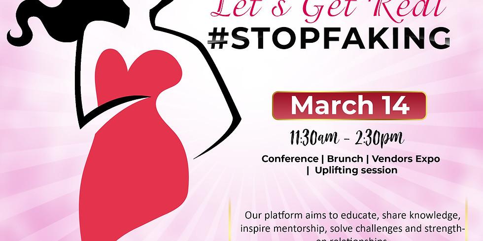 Women:  Let's Get Real #stopfaking