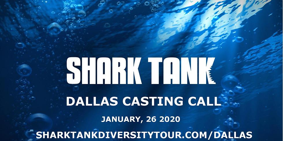 Dallas Shark Tank Casting Call for Diverse Entrepreneurs