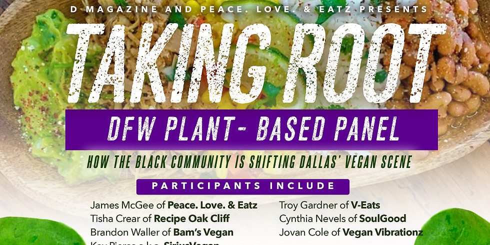 TAKING ROOT: DFW PLANT-BASED PANEL