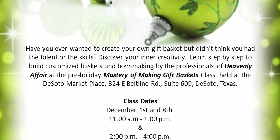 Mastery of Making Gift Baskets Class