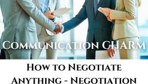 How to Negotiate Anything - Negotiation Skills Step by Step