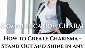 How to Create Charisma - Stand Out and Shine in any Interaction