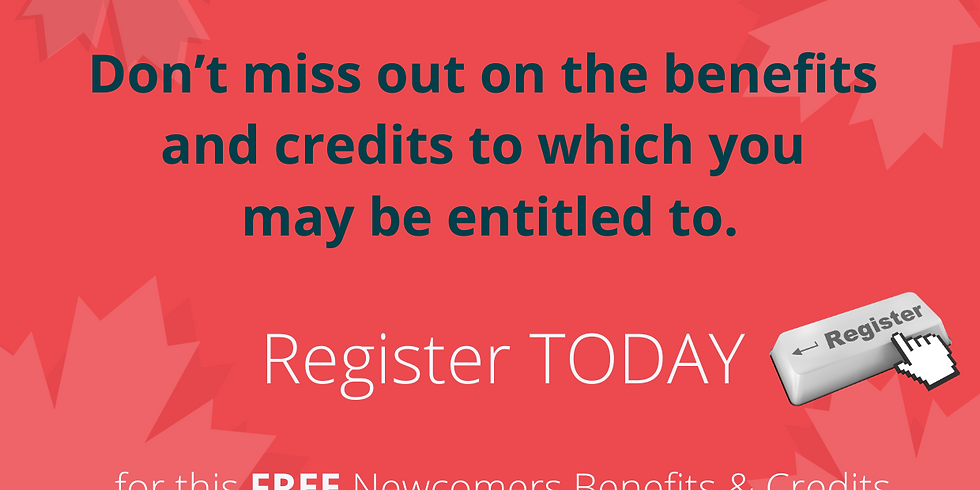 Canada Revenue Agency: Credits & Benefits for Newcomers