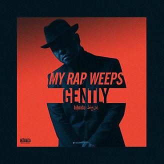 My Rap Weeps Gently.jpg