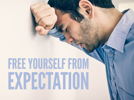 Free yourself from Expectation