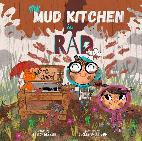 My Mud Kitchen is RAD final cover art.jp