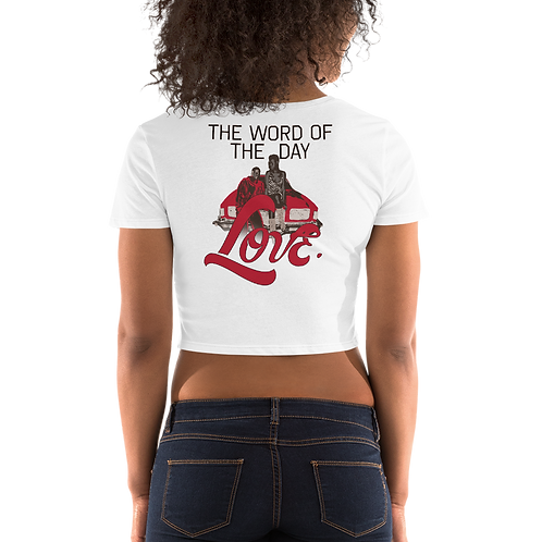 Word of The Day: Love- Crop Top  Version 2