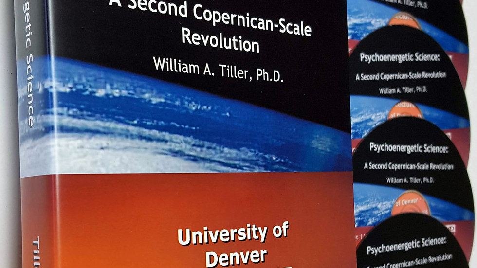 Psychoenergetic Science DVD Set: A Second Copernican-Scale Revolution - 5 discs