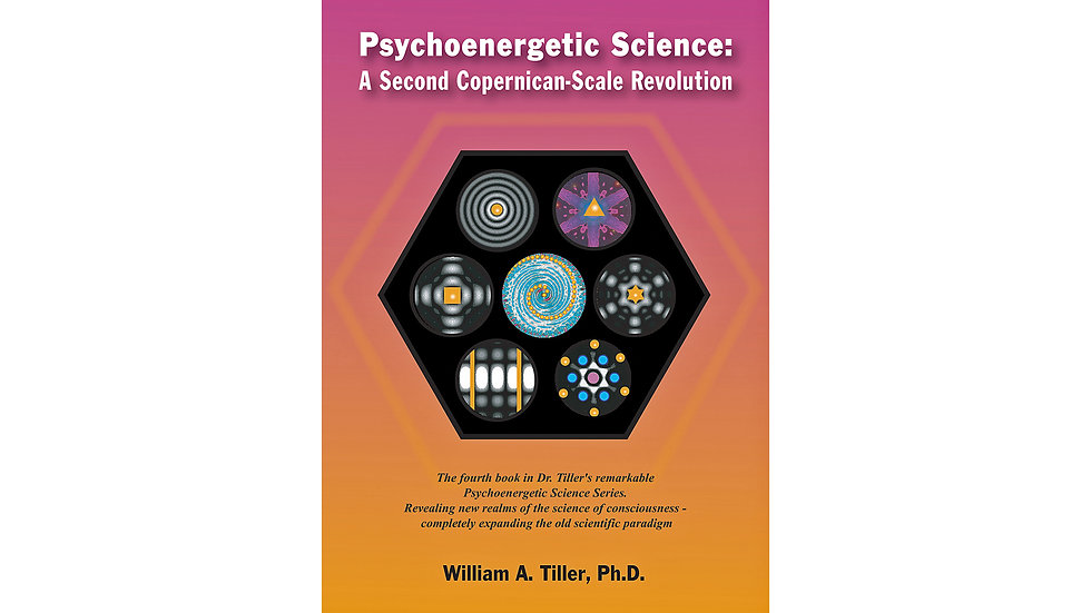 Psychoenergetic Science: A Second Copernican-Scale Revolution