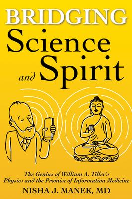 Bridging Science & Spirit. #1 New Release on Amazon!