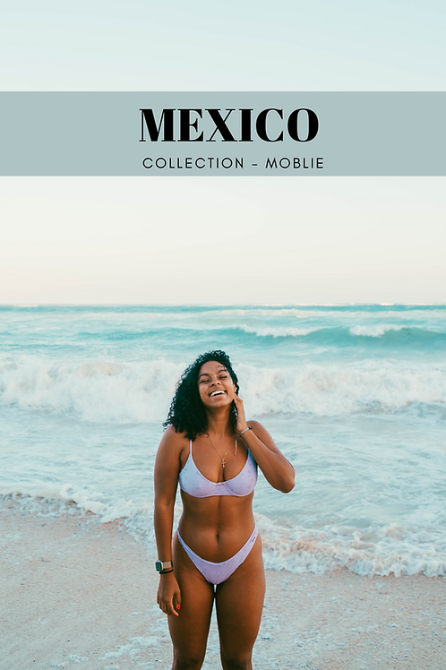 Mexico Presets  - Moblie