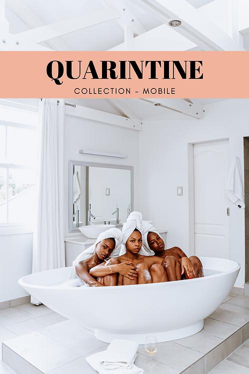 Quarantine Presets - Mobile
