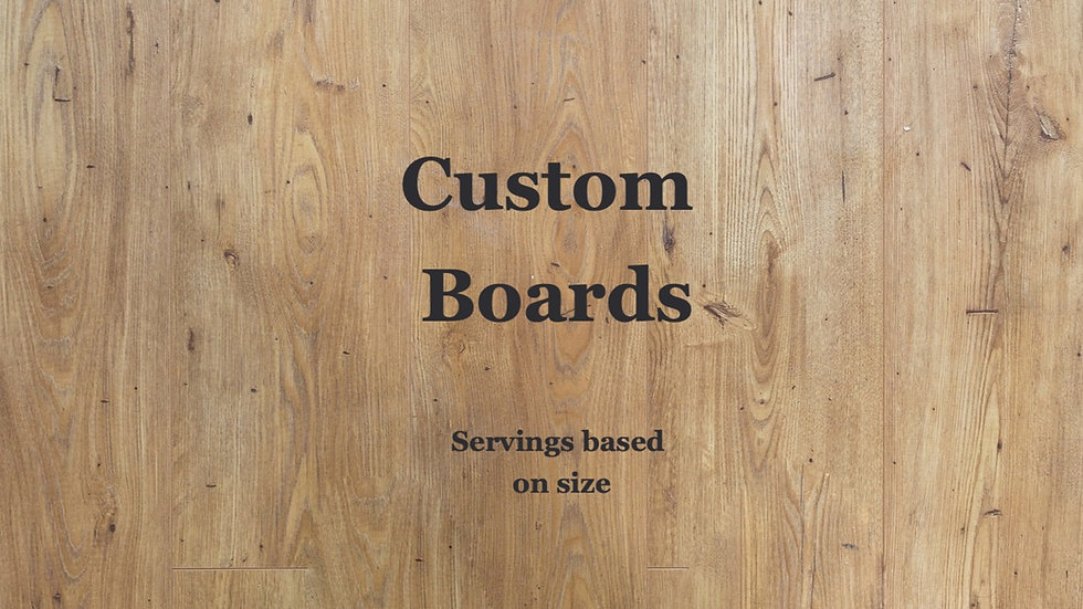 Custom Charcuterie Boards-price varies with size