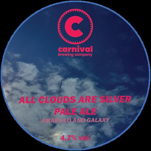All Clouds Are Silver (Amarillo & Galaxy) - 4.7% Pale Ale - 440ml Crowler Fill