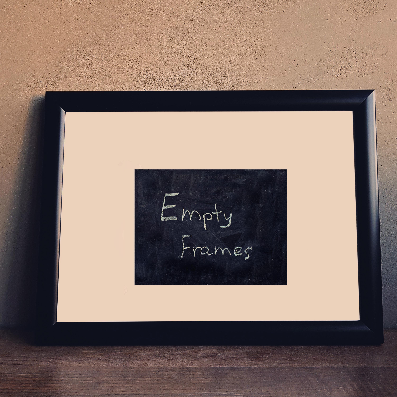 Empty Frames- Single