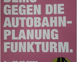 Demo gegen die Autobahnplanung