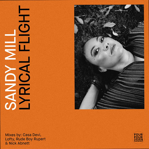 Sandy Mill Lyrical Flight on Four four Soul Recordings