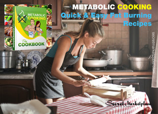 Metabolic Cooking Review - Quick & Easy Fat Burning
