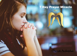 7-Day Prayer Miracle Review - The secret of prayer