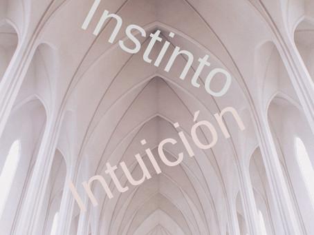 ¿Distingues la voz del instinto de la voz de la intuición?