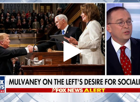 Mulvaney: Not a single Democrat stood to applaud Trump denouncing socialism