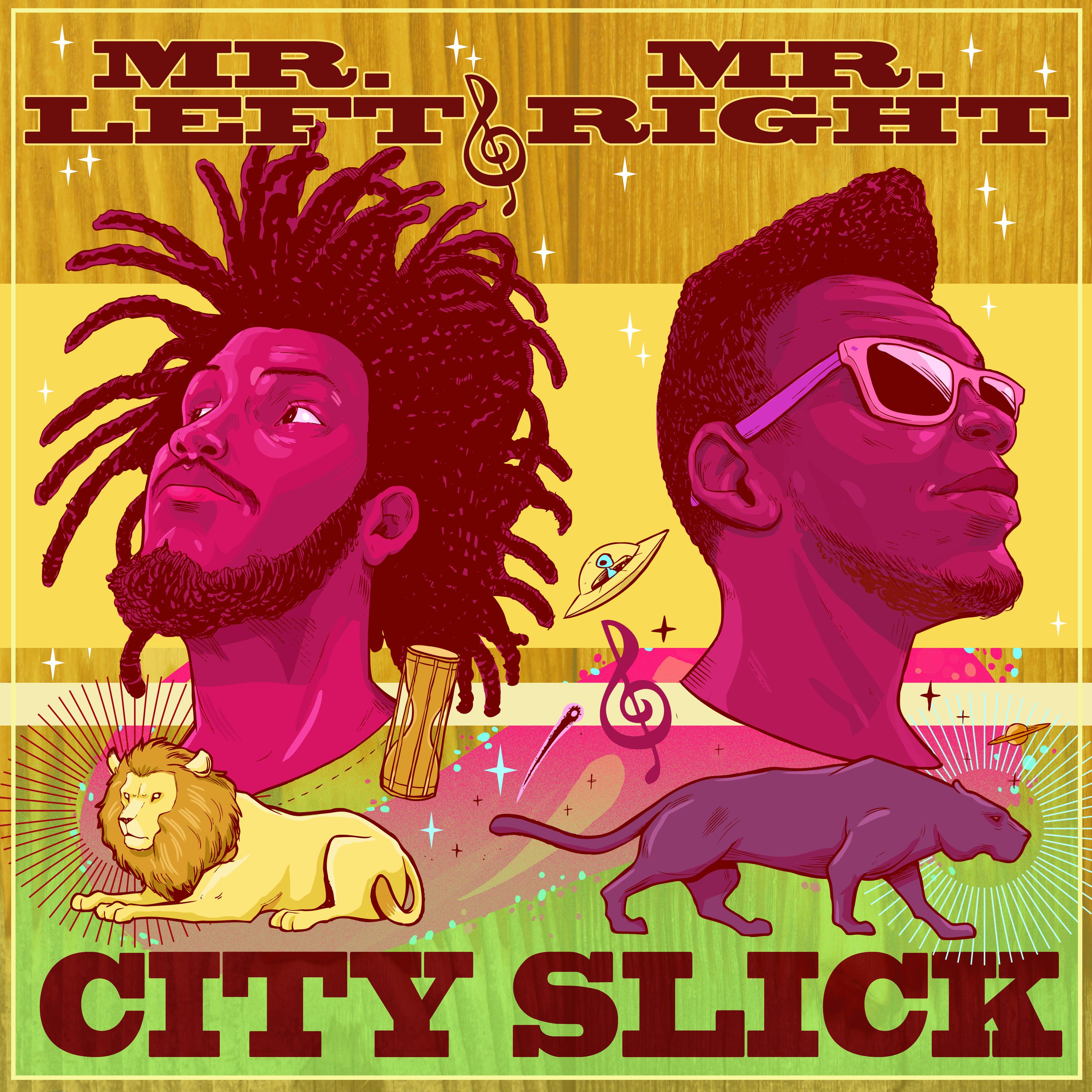 Mr.Left and Mr.Right - City Slick