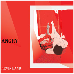 Angry- KEVIN